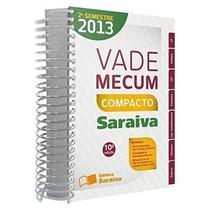 Livro Vade Mecum - Compacto Saraiva 2013 Editora Saraiva