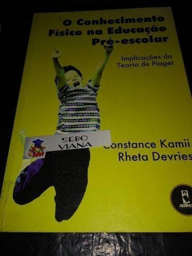 cd083b197cc O Conhecimento Físico Na Educação Pré Escolar - R  20