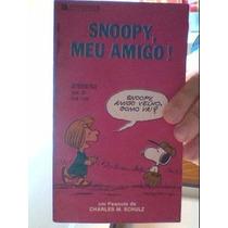 Livro Snoopy, Meu Amigo! 37 - Raridade Charles M Schultz
