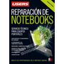 Libro Técnico Reparación De Notebook Netbook Motherboard