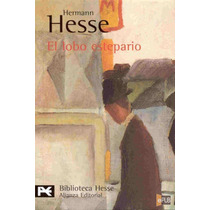 El Lobo Estepario - Hermann Hesse - Libro