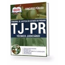 Apostila Tj Pr 2017 - Técnico Judiciário - Atualizada
