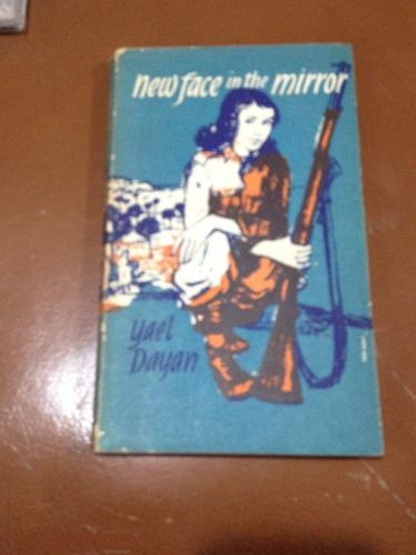 New Face In The Mirror Yael Dayan 1959 150000 En Mercado Libre
