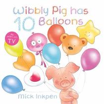 Livro Importado Wibbly Pig Has 10 Balloons