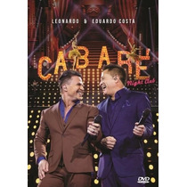 Leonardo & Eduardo Costa- Cabaré 2 - Night Club Dvd Original