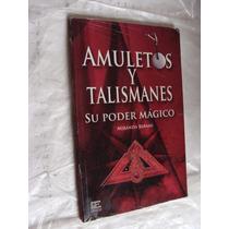 Libro Amuletos Y Talismanes , Su Poder Magico , Miranda Bera