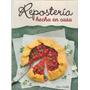 Reposteria Hecha En Casa - Ballarin, Maria