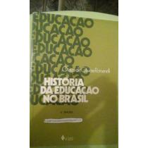 História Da Educação No Brasil (1930-1973) - O. Romanelli