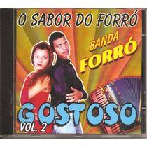 Cd Banda Forro Gostoso Vol.2 - O Sabor De Forro