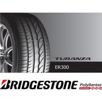 Llanta 205/55r16 Bridgestone Turanza Er300, Nuevas