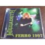 Megadeth - Ferro 1997 Cd Buenos Aires Metallica Slayer