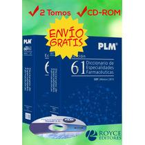 Plm 2015 Diccionario De Especialidades Farmacéuticas 2 Vols