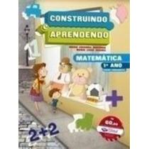 Construindo E Aprendendo - Kit Matemática - 1º Ano