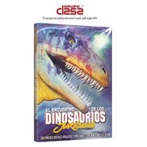 Al Encuentro De Los Dinosaurios Jurasicos 1 Vol Clasa