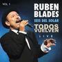 Ruben Blades - Todos Vuelven Live Vol. 1 (itunes)