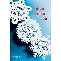 Livro - Deixe A Neve Cair - John Green