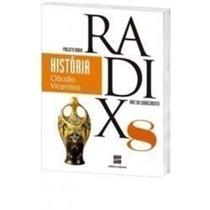 Livro Projeto Radix 8 - História Cláudio Vicentino