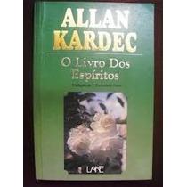 O Livro Dos Espíritos - Allan Kardec - Ótimo Estado!!!!!!!!!