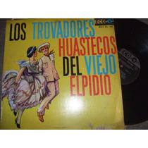 L.p. Los Trovadores Huastecos
