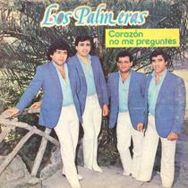 Vinilo Los Palmeras (corazón No Me Preguntes)