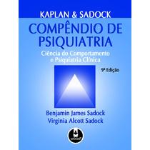 Compêndio De Psiquiatria 9ª - Kaplan & Sadock - Ebook