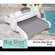 Big-shot Plus Sizzix Scrapbook Suaje Cortar Grabar Cuttlebug