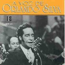 Cd A Voz De Orlando Silva - Novo Lacrado Original