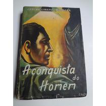Livro A Conquista Do Homem Concha Linares Becerra