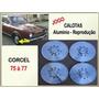Calotas Ford Corcel E Belina I 1975 À 1977 Aluminio Jogo