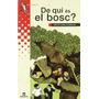 De Qui És El Bosc? (grumets); Mercè Canela I Ga Envío Gratis