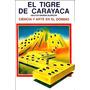 Ciencia Y Arte En El Dominoes, El Tigre De Carayaca.