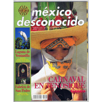 Revista México Desconocido Carnaval De Tenosique #288