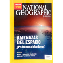 National Geographic. Amenazas Del Espacio. Agosto 2008