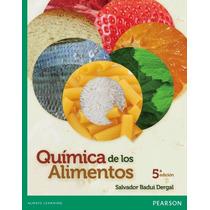 Libro: Química De Los Alimentos - Salvador Badui - Pdf