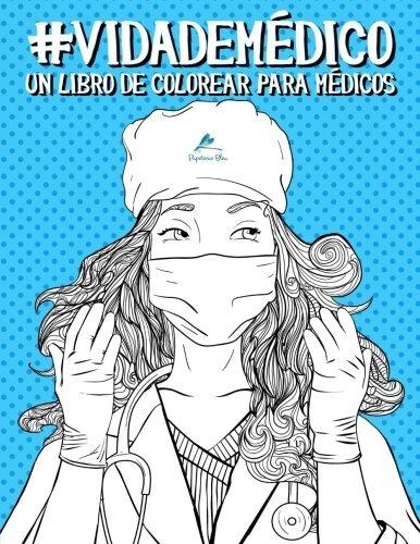 Libro : Vida De Medico: Un Libro De Colorear Para Medicos... - $ 909 ...