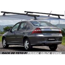 Rack De Teto P/ Prisma /corsa /celta /classic (frete Gratis)