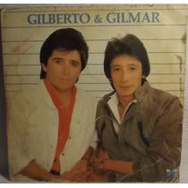 Lp / Vinil Sertanejo: Gilberto Gilmar - Só Mais Uma Vez 1985
