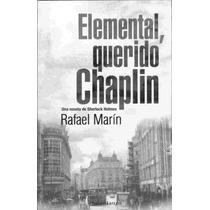 Elemental Querido Chaplin - Marin Rafael - Libro