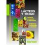 Naturismo - Lacteos Y Trigo - Nestor Palmetti - Nuevo