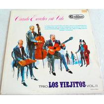 Trio Los Viejitos Cuando Escuches Este Vals/ Lp