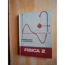 Livro Física 2 - Termologia E Acústica - Udmyr P. Dos Santos
