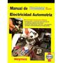 Manual De Electricidad Automotriz - Completo - Libro Digital