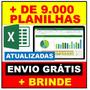 MEGAPACOTÃO COM MAIS DE 9.000 PLANILHAS DE EXCEL 100% EDITÁVEIS FRETE GRÁTIS DOWNLOAD + BRINDE