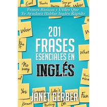 201 Frases Esenciales En Ingles Frases Basicas - Libro Dig