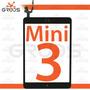 Tela Vidro Touch Ipad Mini 3 + Adesivo + Home - A1599 A1600
