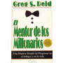 Libro, El Mentor De Los Millonarios De Greg S. Reid.