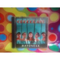 Chocolate Cd Mayonesa, 2001
