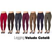 Calça Legging Veludo Cotelê Varias Cores