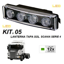 Kit C/ 5 Lanterna Tapa Sol Caminhão Scania Serie 4 P G R Led