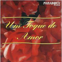 Cd - Um Toque De Amor - Paradoxx - Whigfield, 10 Cc
